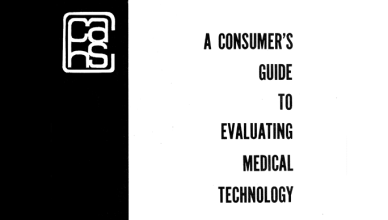 A Consumer's Guide to Evaluating Medical Technology