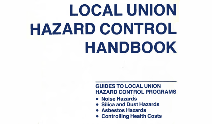 LSHI Local Union Hazard Control Handbook